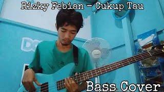 Rizky Febian Cukup Tau Bass Cover