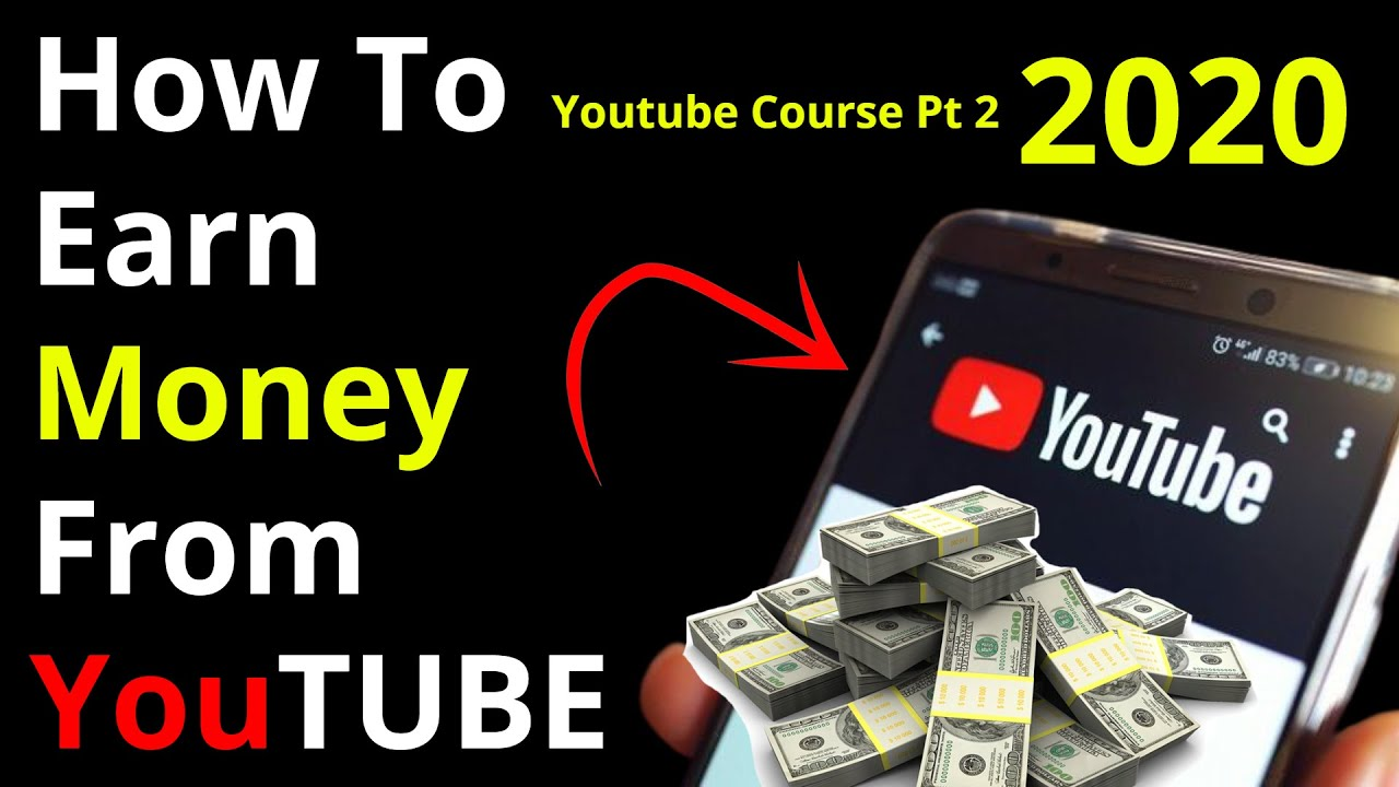 How To Earn Money From YouTube 2020 | Step By Step | YouTube Course [Part 2] | Technical Almas Jacob