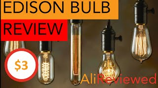 Edison Bulb Product Review - $3 on AliExpress // Great Quality & Price