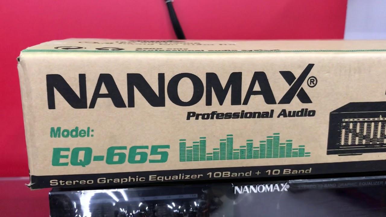 Test và báo giá bán lọc xì equalizer Nanomax EQ 665, Miễn Ship toàn quốc, ĐT 09116 09886