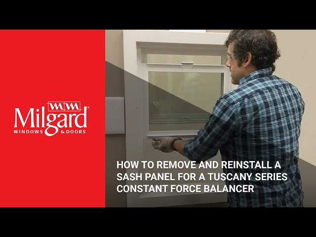 How to Remove and Reinstall a Sash Panel for a Tuscany Series Constant Force Balancer