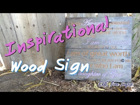 Inspirational Wood Sign | CNC Time Lapse