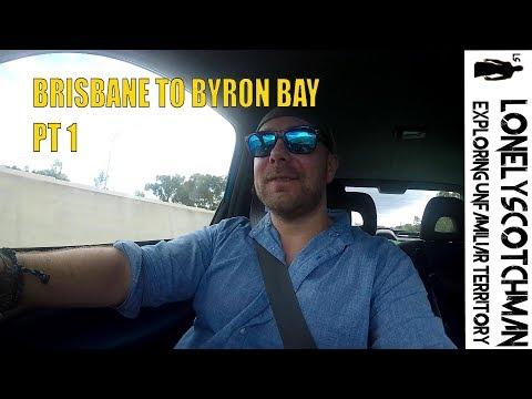 Brisbane to Byron Bay PT1