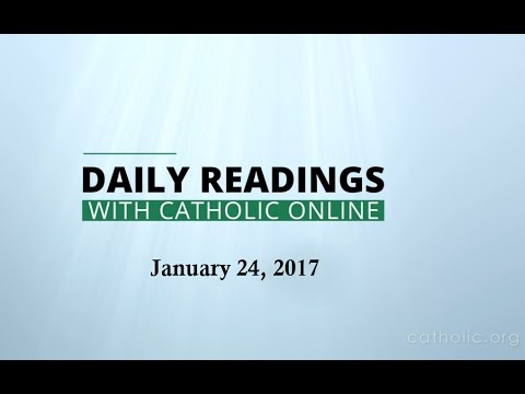 Daily Reading for Tuesday, January 24th, 2017 HD