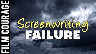 11 Ways To Avoid Failure As A Screenwriter