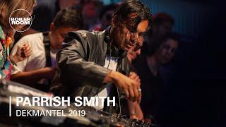 Parrish Smith   Boiler Room x Dekmantel 2019