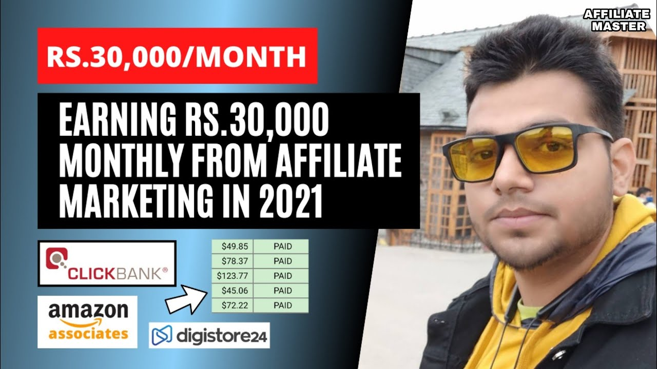 Earn Rs.30,000 Monthly From Affiliate Marketing In 2021