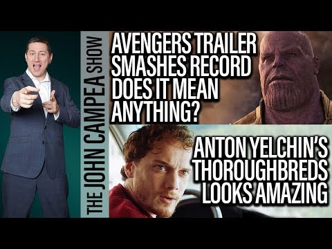 Avengers Infinity War Trailer Smashes Record, Are Musicals The Next Trend? - The John Campea Show