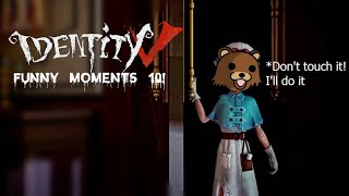 ★Identity V★ Funny Moments #10✩