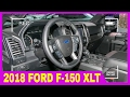 Look this !! The New 2018 Ford F150 XLT   interior and exterior visual review 2017