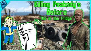 "Fallout 4 | Killing The Peabody's Before ""Kid in a Fridge"" 