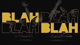 Blah BLah Blah (Sadboiz Intro Edit)
