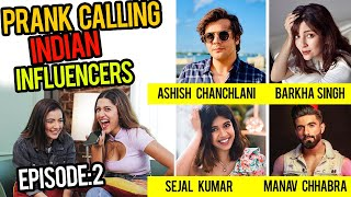 EP: 2 PRANK CALLING INDIAN INFLUENCERS with MRUNAL PANCHAL | Funny videos | Larissa Dsa