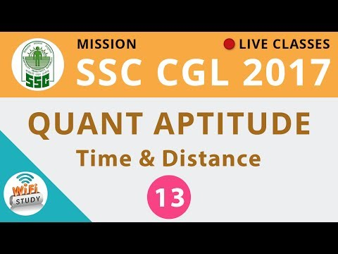 Mission SSC CGL 2017 | Quantitative Maths #Time & Distance | Day-13
