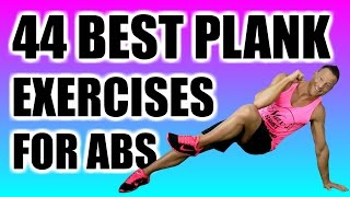 44 PLANK EXERCISES FOR AMAZING ABS | Best Planks Exercise Variations From Beginner To Advanced
