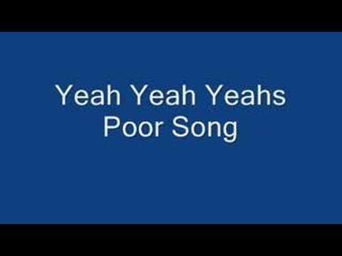 Yeah Yeah Yeahs Poor Song mp3
