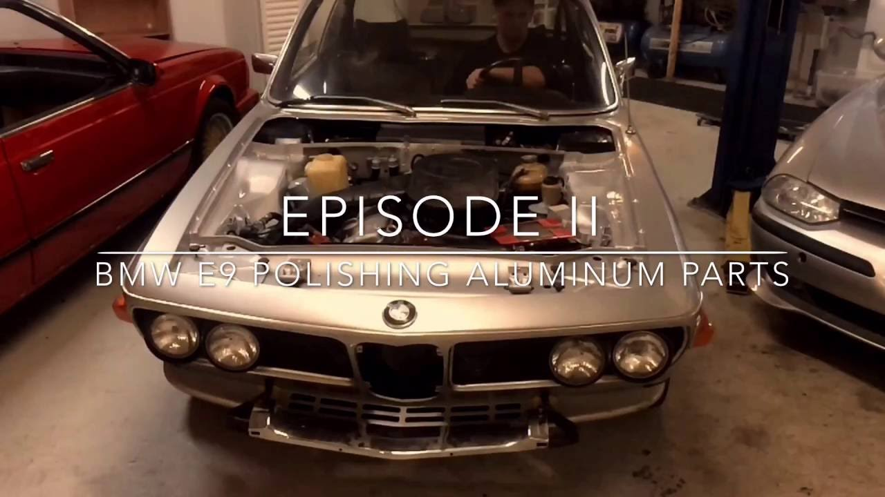 Wave garage episode 2 bmw e9 polishing aluminum parts for Garage bmw 57 thionville
