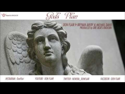 Gods Plan - Don Flair Ft. Brynan Avery Michael David