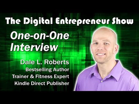 How To Start A Kindle Direct Publishing Business Interview w/ Self Publishing Expert Dale L. Roberts