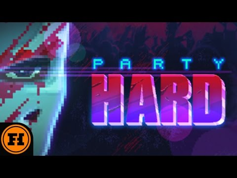 Let's Play - Party Hard Starring Funhaus