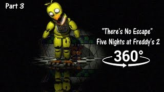 "360°| ""There's No Escape"" - Five Nights at Freddy's 2 short [SFM] (VR Compatible) Part 3"