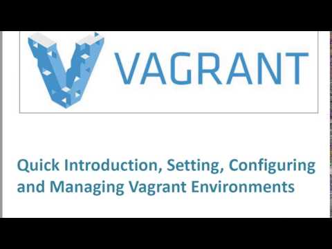 DevOps | Vagrant | Quick Introduction | Configuring and Managing Vagrant Environments