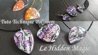 [♥ Tuto Technique Polymere ♥]  ✿ Le Hidden Magic - 3 versions ✿