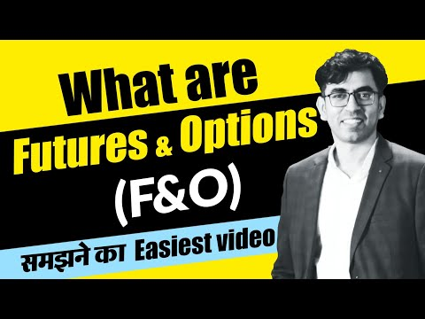 What are Futures and Options ? F&O Trading and Derivatives in Stock Market Explained in Hindi