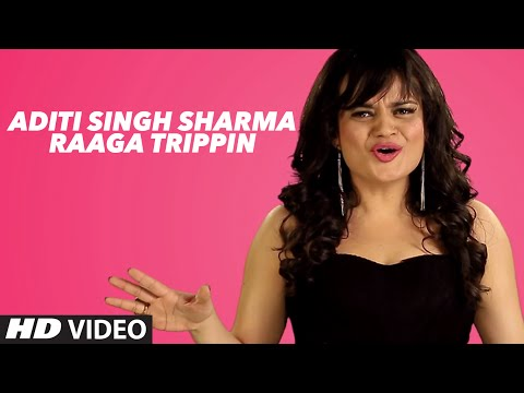 Aditi Singh Sharma Raaga Trippin | Latest Hindi Mashup | Best Bollywood Acappella Mashup | T-Series