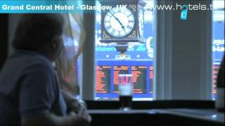 Glasgow Hotels: Grand Central Hotel - Scotland Hotels and Accommodation - Hotels.tv