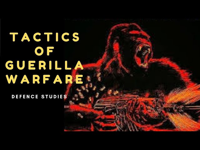Tactics of Guerrilla Warfare | Study of War | Insurgency and Counter Insurgency | Defence Taiyari