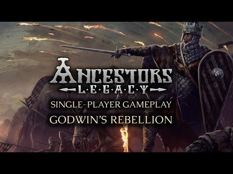 Ancestors Legacy Single Player Gameplay Godwin S Rebellion Youtube