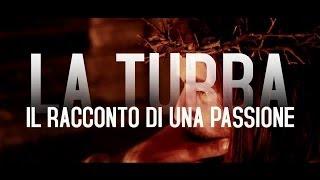La Turba - Il racconto di una passione (Trailer HD)