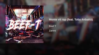 Monte vit rap (feat. Toby AnbaKè)