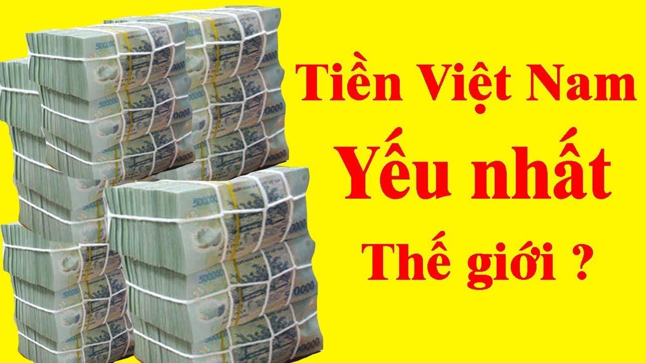 1 Bạt Thái = 700 VNĐ – Tại sao tiền Việt có giá trị gần thấp nhất Thế Giới ?