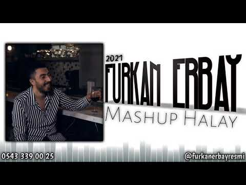Furkan Erbay - 2021 Halaylar (MASHUP)