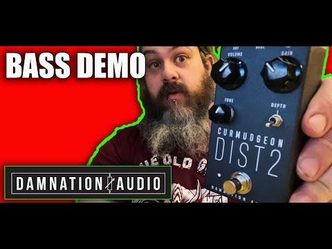 Damnation Audio | Curmudgeon Dist 2 | Bass Demo
