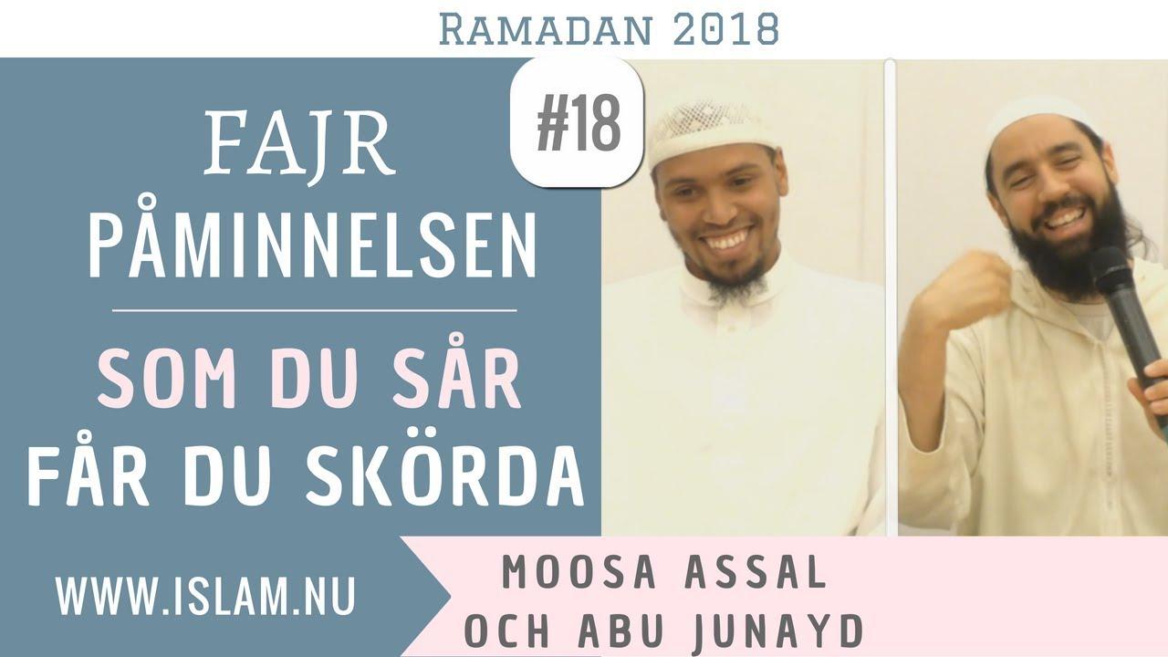 Fajr Påminnelse #18   Som du sår får du skörda   Moosa & Abu Junayd