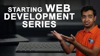 Web Development Series Introduction | 10 videos...