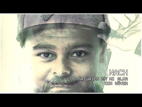 Nach - Los tatuajes en mi alma con Wöyza (Music Video)