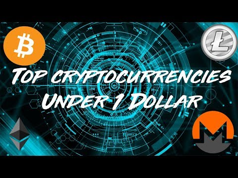 TOP UNDERVALUED CRYPTOCURRENCIES UNDER $1   JANUARY 2018