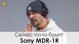 Обзор премиальных наушников SONY MDR 1R
