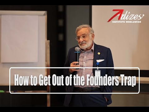 Adizes - How to Get Out of the Founder's Trap (EN/TH)