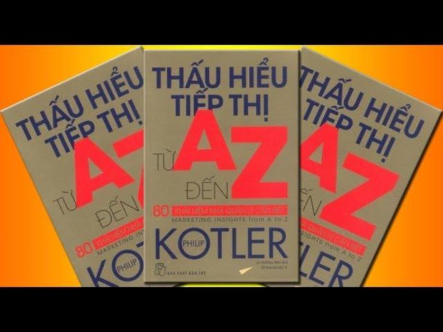 [Phong B&A Official] Thấu hiểu tiếp thị từ A đến Z (Advertising Quảng cáo) – Philip Kotler