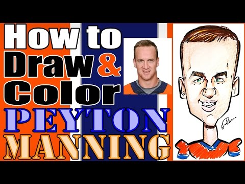 How To Draw and Color A Quick Caricature Peyton Manning