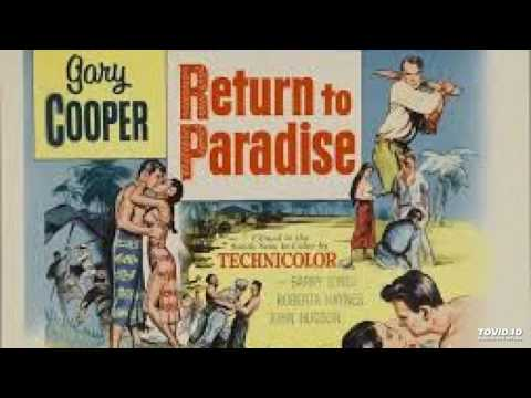 Return to Paradise Soundtrack, with Gary Cooper, narrator, Dimitri Tiomkin