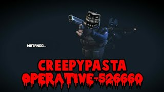 CREEPYPASTA - Operative-526660  . Critical ops