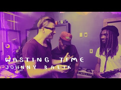 Johnny Balik - Wasting Time (Official Music Video)