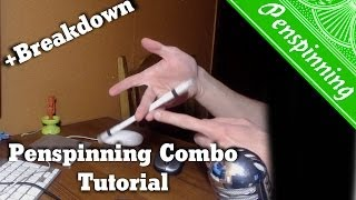 Penspinning - Combo - Урок (Tutorial + Breakdown)