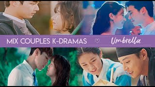 Mix Couple K-dramas (Umbrella)